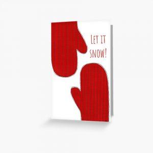 Let it snow greeting card by Susan Wilander